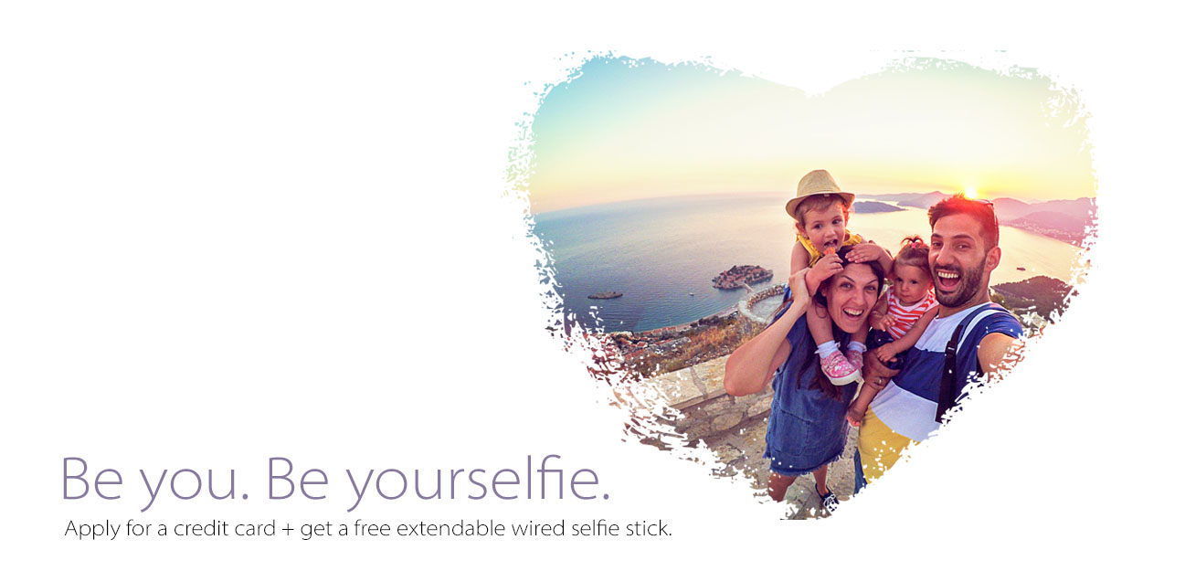 Apply for a credit card plus get a free extendable wired selfie stick.