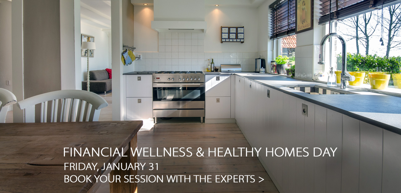 talk to an expert about financial welness and a healthy home onhealthy home day