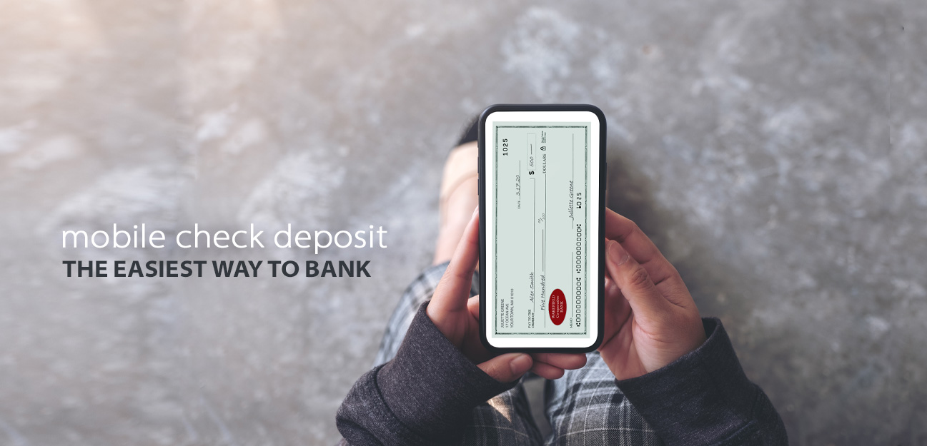 mobile check deposit - the easiest way to bank