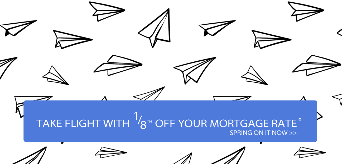 take one eigth off your mortgage rate.